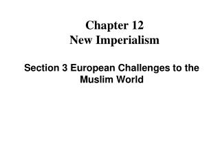 Chapter 12 New Imperialism