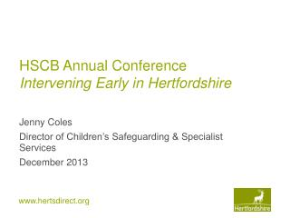 HSCB Annual Conference Intervening Early in Hertfordshire