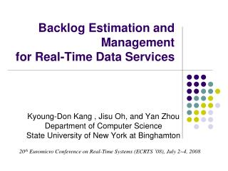 Backlog Estimation and Management  for Real-Time Data Services