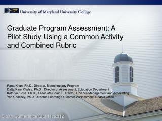 Graduate Program Assessment: A Pilot Study Using a Common Activity and Combined Rubric