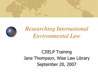 Researching International Environmental Law