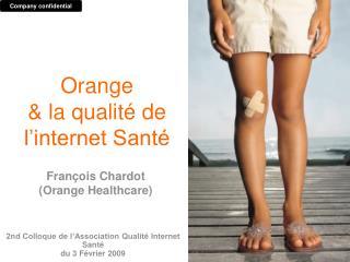 2nd Colloque de l'Association Qualité Internet Santé du 3 Février 2009