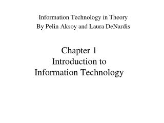 Chapter 1 Introduction to  Information Technology