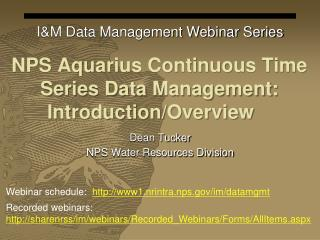 NPS Aquarius Continuous Time Series Data  Management:  Introduction/Overview
