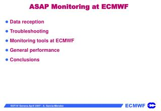 ASAP Monitoring at ECMWF
