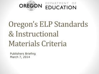Oregon�s ELP Standards & Instructional Materials Criteria