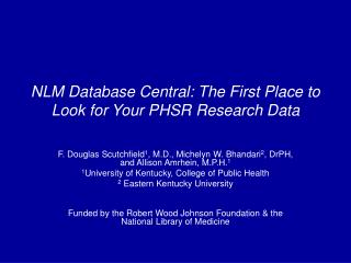 NLM Database Central: The First Place to Look for Your PHSR Research Data