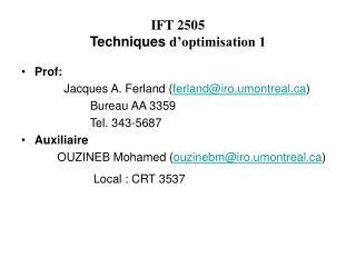 IFT 2505 Techniques  d�optimisation 1