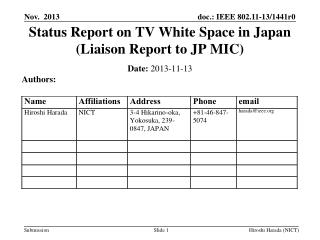 Status Report on TV White Space in Japan (Liaison Report to JP MIC)