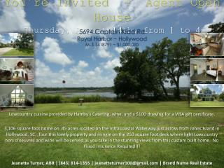 You're Invited  -  Agent Open House Thursday, August 14th, from  1 to 4