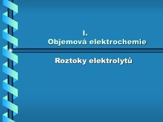 Objemová elektrochemie