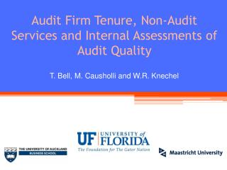 Audit Firm Tenure, Non-Audit Services and Internal Assessments of Audit Quality
