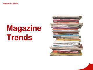 Magazine Trends