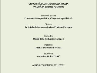 UNIVERSITÀ  DEGLI STUDI DELLA TUSCIA FACOLTÀ DI SCIENZE POLITICHE Corso di laurea