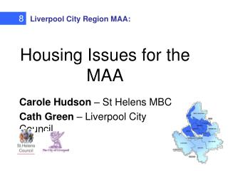Housing Issues for the MAA
