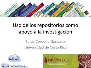 Uso de los repositorios como apoyo a la investigación