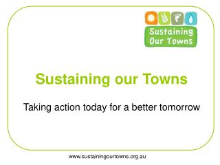 Sustaining our Towns