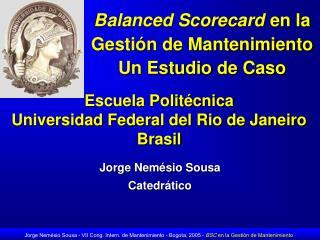 Balanced Scorecard en la Gestión de Mantenimiento  Un Estudio de Caso