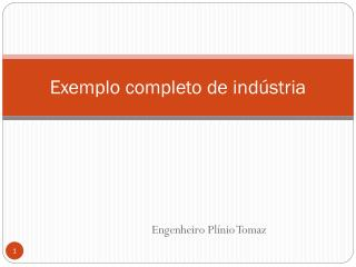 Exemplo completo de indústria