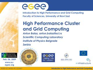 High Performance Cluster and Grid Computing