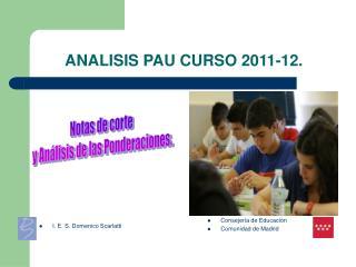 ANALISIS PAU CURSO 2011-12.