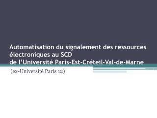 (ex-Université Paris 12)