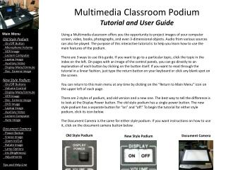 Multimedia Classroom Podium Tutorial and User Guide