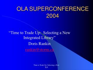 OLA SUPERCONFERENCE 2004