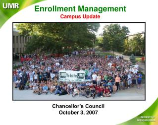 Enrollment Management Campus Update