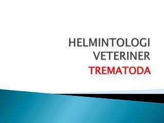HELMINTOLOGI VETERINER