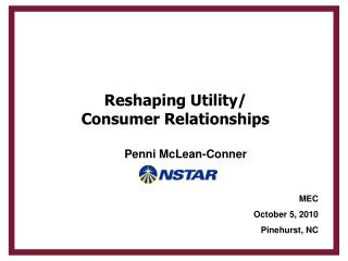 Reshaping Utility/ Consumer Relationships