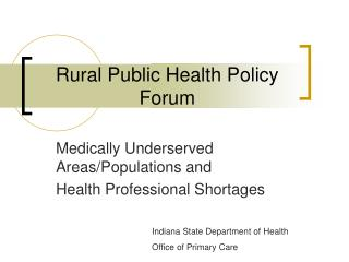 Rural Public Health Policy Forum