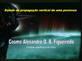 Cosme Alexandre O. B. Figueiredo