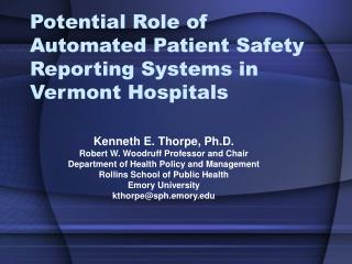 Potential Role of Automated Patient Safety Reporting Systems in Vermont Hospitals