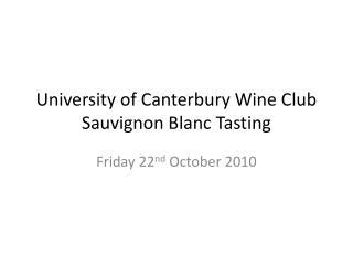 University of Canterbury Wine Club Sauvignon Blanc Tasting