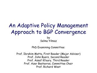 An Adaptive Policy Management Approach to BGP Convergence