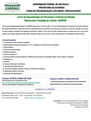 Conteúdo Programático:    1: Introdução ao Controle de Infecção Hospitalar