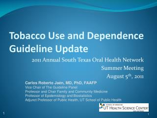Tobacco Use and Dependence Guideline Update