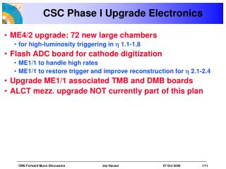 CSC Phase I Upgrade Electronics