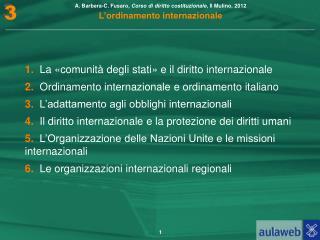 1. La «comunità degli stati» e il diritto internazionale
