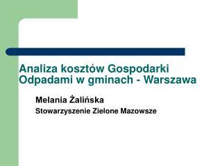 Analiza kosztów Gospodarki Odpadami w gminach - Warszawa