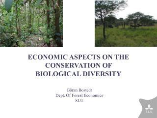 Göran Bostedt Dept. Of Forest Economics SLU
