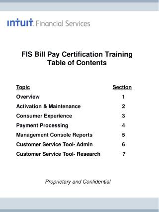 FIS Bill Pay Certification  Training Table of Contents