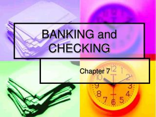 BANKING and CHECKING