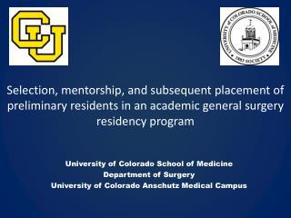 University of Colorado School of Medicine  Department of Surgery