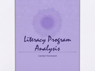 Literacy Program Analysis