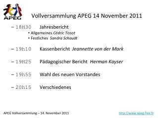 Vollversammlung APEG 14 November 2011