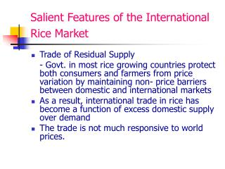Salient Features of the International Rice Market