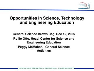 Opportunities in Science, Technology and Engineering Education