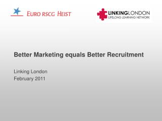 Better Marketing equals Better Recruitment